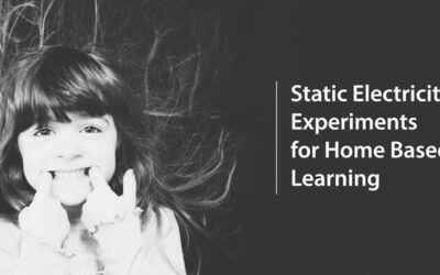 Easy Static Electricity Experiments for Home Based Learning